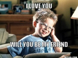 ray-meme-generator-i-love-you-will-you-be-my-friend-84a8f7-500x375c