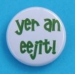 Yer-an-eejit